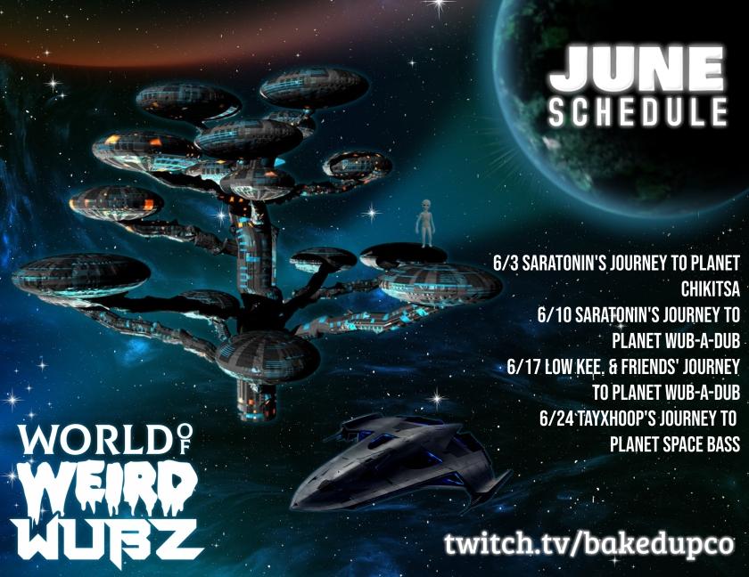 World of Weird Wubz JUNE Schedule 2020