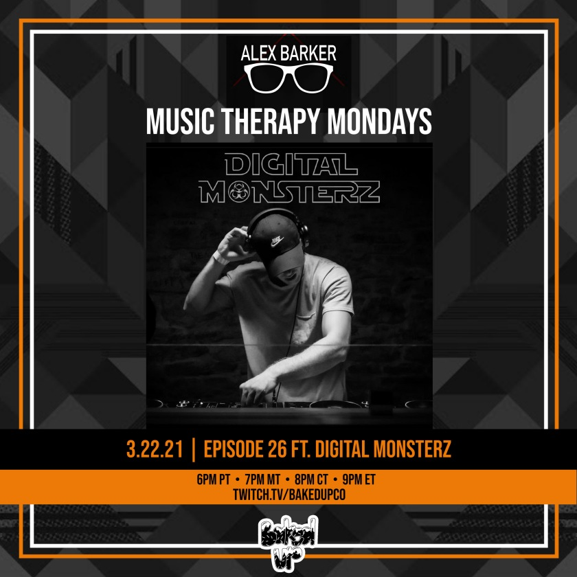 Music Therapy Monday Ep26 ft Digital Monsterz